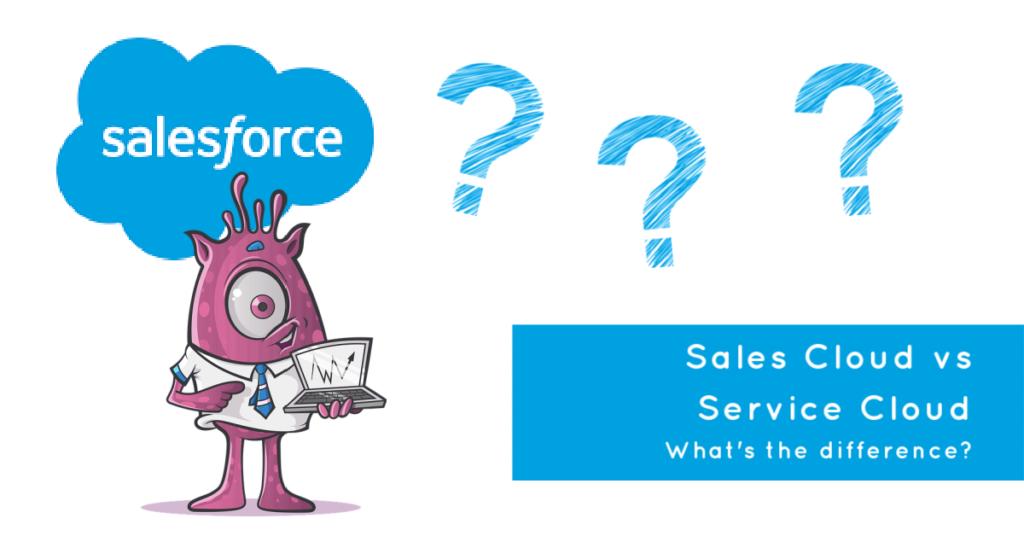 salesforce sales cloud vs service cloud